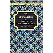 38 Short Stories By American Woman Writers