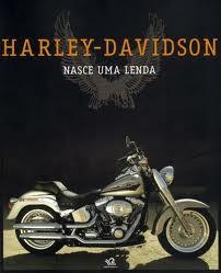 Harley-davidson - Nasce Uma Lenda