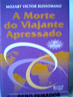 A Morte do Viajante Apressado