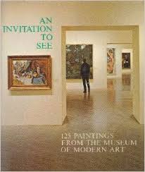 An Invitation to See - 125 Paitings From the Museum of Modern Art