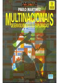 Multinacionais -desenvolvimento Ou Exploração? de Paulo Martinez pela Moderna (1987)