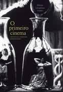 O Primeiro Cinema