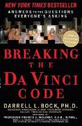 Breaking the da Vinci Code: Answers to the Questions Everyones Asking
