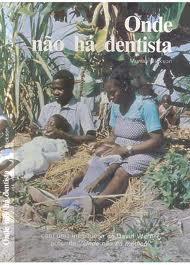 Onde Não Há Dentista