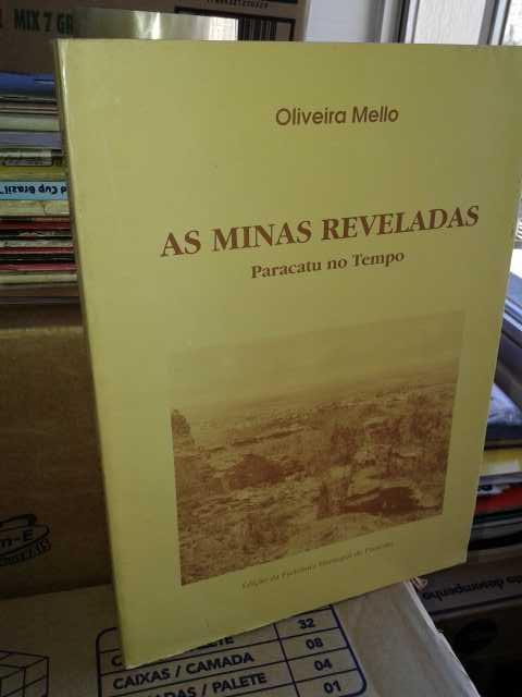 As Minas Reveladas Paracatu no Tempo