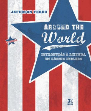 Around the World Introducao a Leitura Em Lingua Inglesa