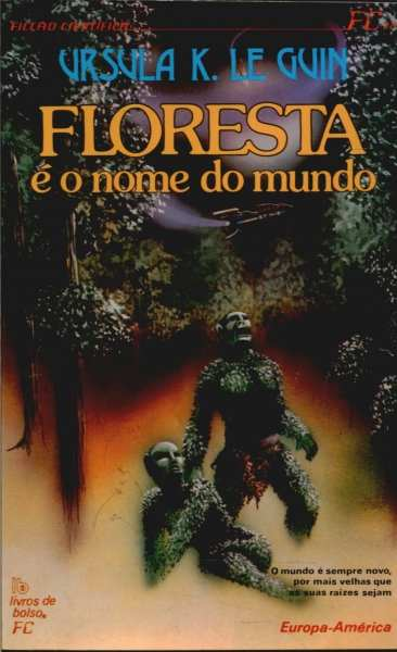 Floresta é o Nome do Mundo