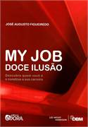 MY JOB - DOCE ILUSAO
