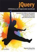Jquery a Biblioteca do Programador Javascript