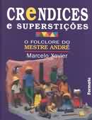 Crendices e Superstições