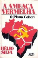 A Ameaça Vermelha o Plano Cohen