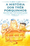 A Historia dos Tres Porquinhos de Rubens Alves pela Paulus (1999)
