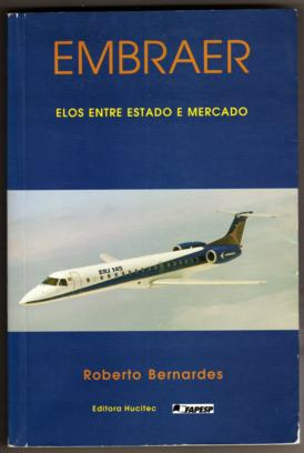 Embraer Elos Entre Estado e Mercado