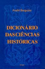 Dicionário das Ciëncias Históricas