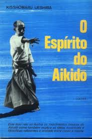 O Espírito do Aikido