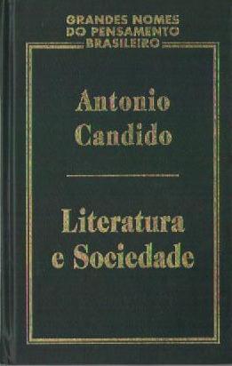 Literatura e Sociedade - Grandes Nomes do Pensamento Brasileiro