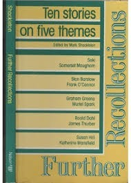Further Recollections Ten Stories on Five Themes