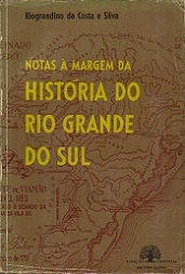 Notas à Margem da História do Rio Grande do Sul