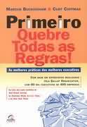 PRIMEIRO QUEBRE TODAS AS REGRAS
