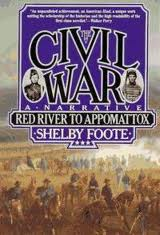 The Civil War: Red River to Appomattox - a Narrative
