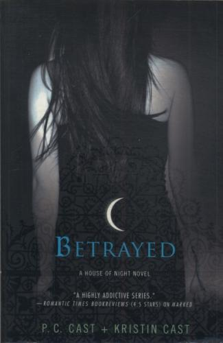 A House of Night Series - Betrayed