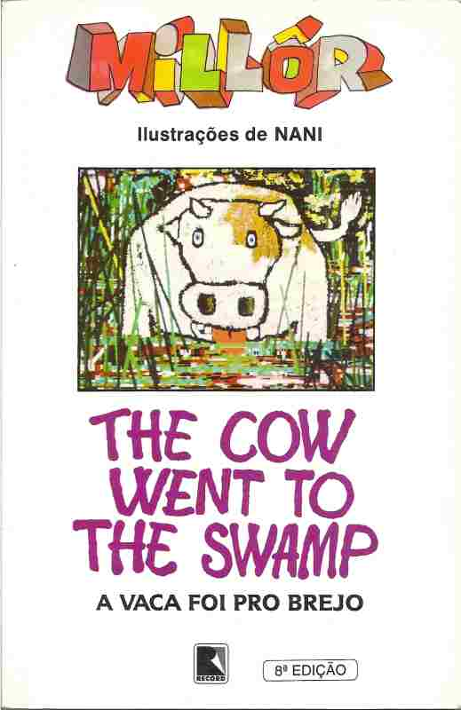 The Cow Went to the Swamp (a Vaca foi Pro Brejo)