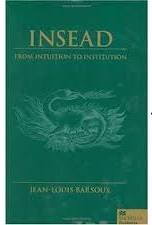 Insead From Intuition to Institution