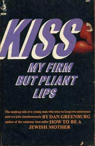 Cardinal Edition - Kiss My Firm But Pliant Lips