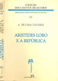 Aristides Lobo e a Republica