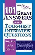 101 Great Answers to the Toughest Interview Questions ( 5th Edition )
