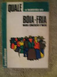 Quale a Questao do Boia-fria - Colecao Qual e o Estado do