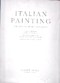 Italian Painting - the Creators of the Renaissance - Vol. 01