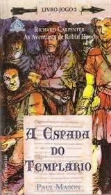 Richard Carpenter: as Aventudas de Robin Hood 2: a Espada do Templário