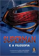Superman e a Filosofia (coletânea de Mark White)