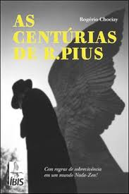 As Centúrias de R. Pius