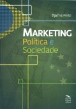 Marketing Politica e Sociedade
