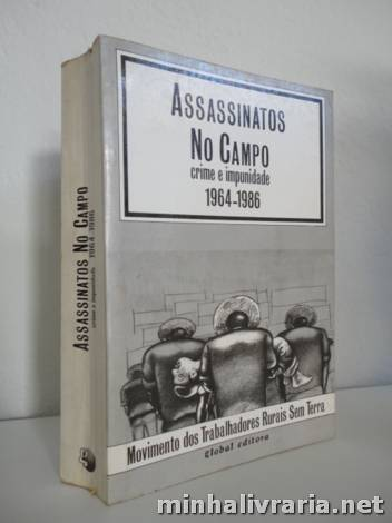 Assassinatos no Campo: Crime e Impunidade 1964-1986