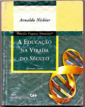 A Educacao na Virada do Seculo