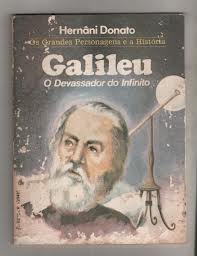 Galileu  o Devassador do Infinito