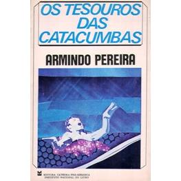Os Tesouros das Catacumbas