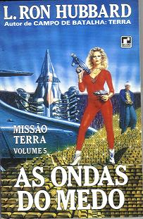 As Ondas do Medo -  Missão Terra Volume 5