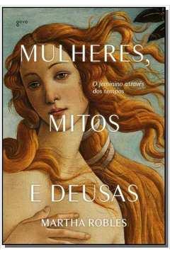 MULHERES, MITOS E DEUSAS - 02ED/19