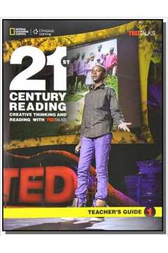21st Century Reading 1: Creative Thinking and Reading with TED Talks - Teachers Guide