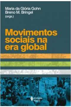 MOVIMENTOS SOCIAIS NA ERA GLOBAL