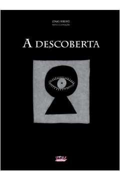 A DESCOBERTA