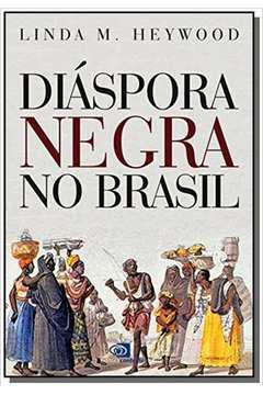 DIASPORA NEGRA NO BRASIL