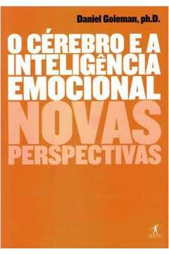 Cerebro E A Inteligencia Emocional, O