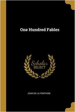 One Hundred Fables