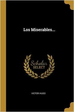 Los Miserables...