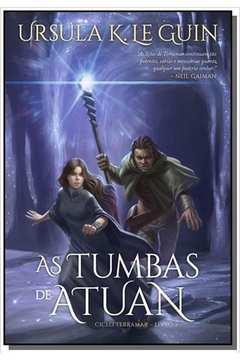 TUMBAS DE ATUAN, AS - CICLO TERRAMAR - LIVRO 2